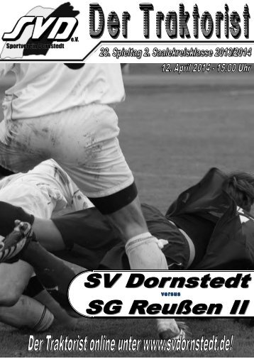 """""""Der Traktorist"""" - 23. Spieltag 2. Saalekreisklasse 2013/2014 - SV Dornstedt vs. SG Reußen II"""