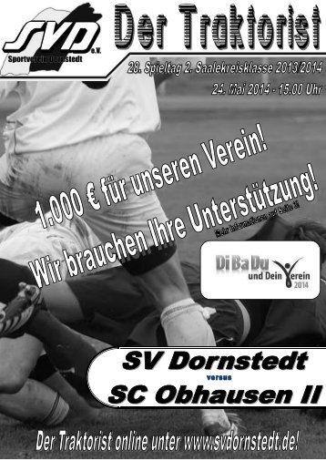 """""""Der Traktorist"""" - 28. Spieltag 2. Saalekreisklasse 2013/2014 - SV Dornstedt vs. SC Obhausen II"""