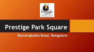Prestige Park Square New Apartment Bangalore