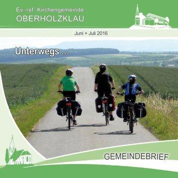 Gemeindebrief Ev.-Ref. Kirchengemeinde O berholzklau  Juni-Juli 2016 - Online-Ausgabe