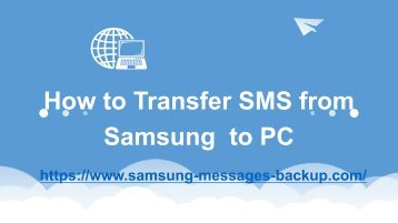 How to Transfer Text Messages from Samsung Phones to Computer