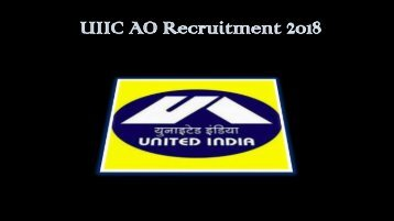 Complete Details for UIIC Recruitment 2018