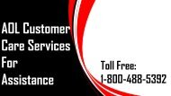 AOL Customer Care Services Number 18004885392 For Assistance