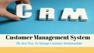 Customer Management System - The Best Way To Manage Customer Relationships