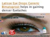 Buy Generic Latisse Eye Drops Online for Eyelashes at GenericEPharmacy in USA UK