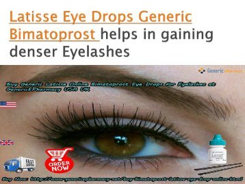 Buy Generic Latisse Eye Drops Online for Eyelashes at GenericEPharmacy in USA UK