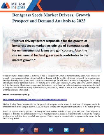 Bentgrass Seeds Market Drivers, Growth Prospect and Demand Analysis to 2022