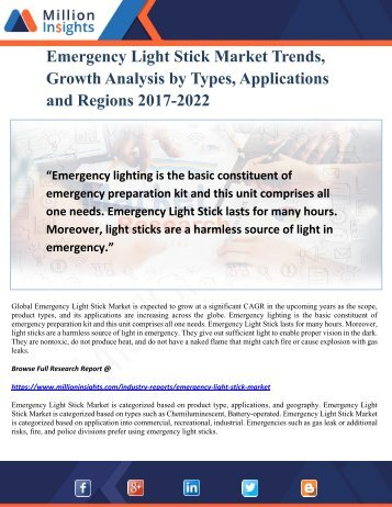 Emergency Light Stick Market Trends, Growth Analysis by Types, Applications and Regions 2017-2022