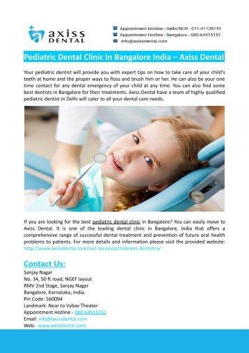 Pediatric Dental Clinic In Bangalore India – Axiss Dental