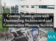 Creating Masterpieces with Outstanding Architectural and Construction Planning Services