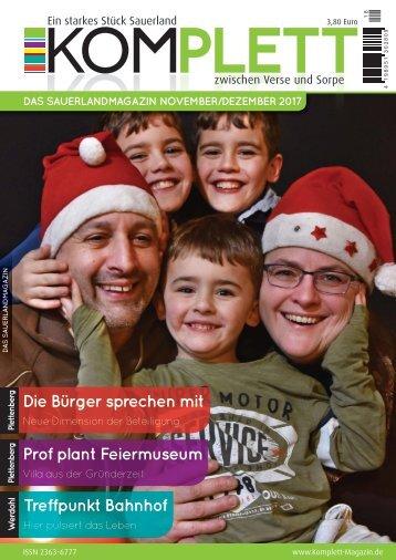 Komplett. Das Sauerlandmagazin. Zwischen Verse und Sorpe. Ausgabe November/Dezember 2017
