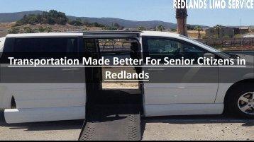 Transportation Made Better For Senior Citizens in Redlands