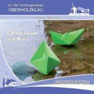 Gemeindebrief Ev.-Ref. Kirchengemeinde Oberholzklau Febr.-März 2016 Online-Version