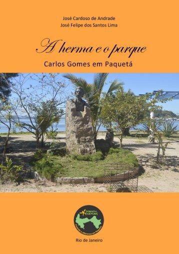 A Herma e o Parque - Carlos Gomes em Paquetá