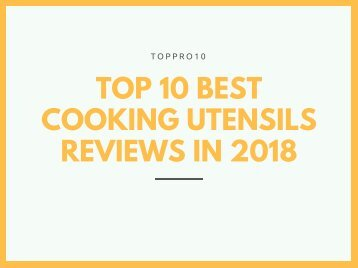Top 10 Best Cooking Utensils Reviews in 2018