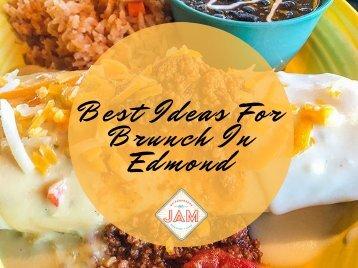 Best Ideas For Brunch In Edmond