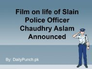 Film on life of Slain Police Officer Chaudhry Aslam Announced
