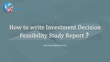 How to write Investment Decision Feasibility Study Report?