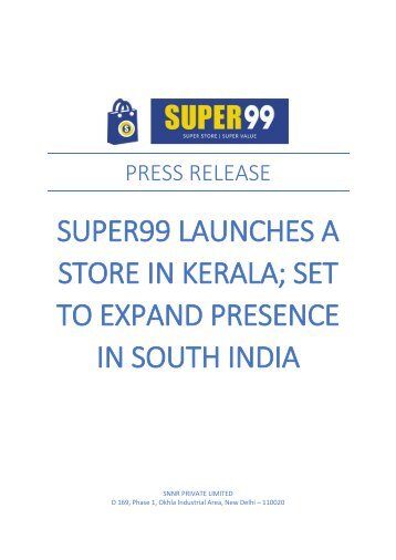 Super99 Launches a store in Kerala; Set to Expand Presence in South india