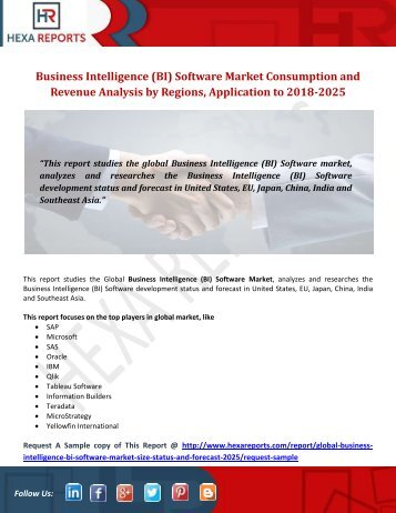 Business Intelligence (BI) Software Market Consumption and Revenue Analysis by Regions, Application to 2018-2025