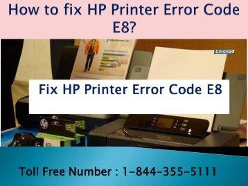 Dial 1-800-576-9647   How to fix HP Printer Error Code E8
