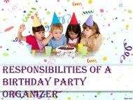 Responsibilities of a Birthday Party Organizer