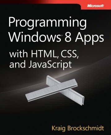MICROSOFT_PRESS_EBOOK_PROGRAMMING_WINDOWS_8_APPS_WITH_HTML_CSS_AND_JAVASCRIPT_PDF