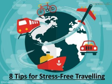 8 Tips for Stress-Free Travelling