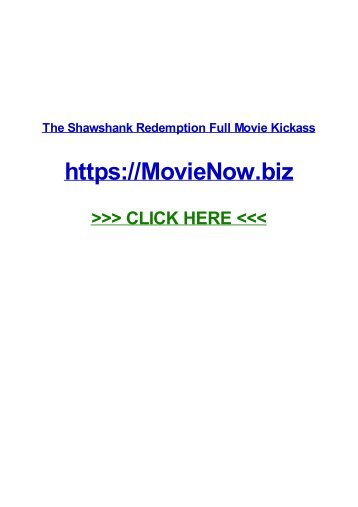 tHe shaWsHaNK ReDEmPTIoN fUll moviE KicKass