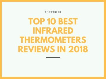Top 10 Best Infrared Thermometers Reviews in 2018
