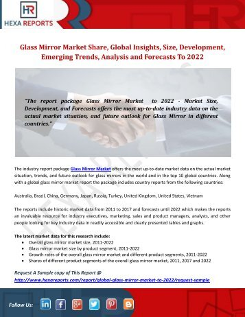 Glass Mirror Market Share, Global Insights, Size, Development, Emerging Trends, Analysis and Forecasts To 2022