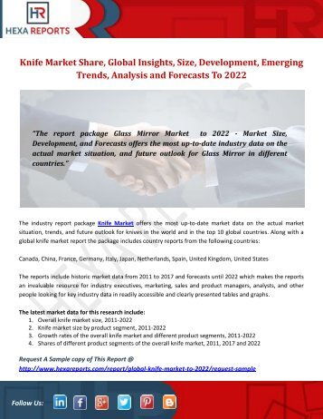 Knife Market Share, Global Insights, Size, Development, Emerging Trends, Analysis and Forecasts To 2022