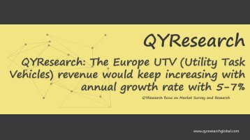 QYResearch: The Europe UTV (Utility Task Vehicles) revenue would keep increasing with annual growth rate with 5-7%