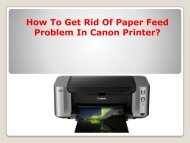 How To Get Rid of Paper Feed Problem in Canon Printer?