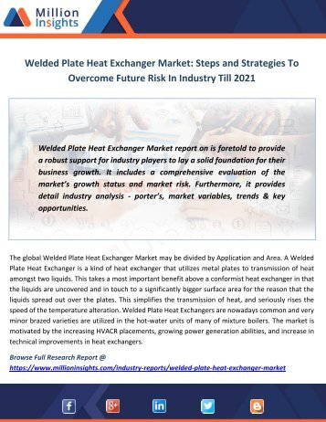 Welded Plate Heat Exchanger Market Steps and Strategies To Overcome Future Risk In Industry Till 2021