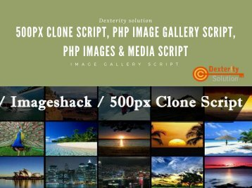 500px Clone Script, PHP Image Gallery Script, PHP Images & Media Script
