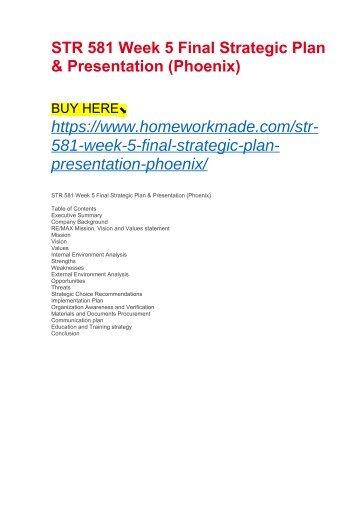 STR 581 Week 5 Final Strategic Plan & Presentation (Phoenix)