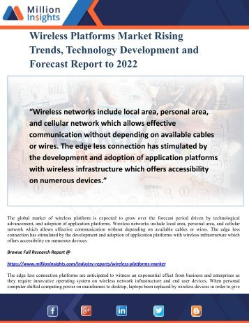 Wireless Platforms Market Rising Trends, Technology Development and Forecast Report to 2022