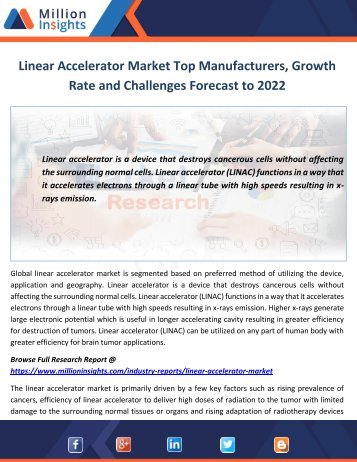 Linear Accelerator Market Top Manufacturers, Growth Rate and Challenges Forecast to 2022