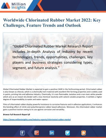 Chlorinated Rubber Industry Research Report by Opportunities and Restraints Forecast to 2022