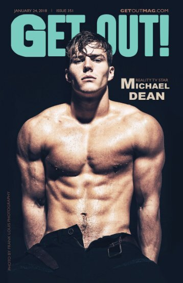 Get Out! GAY Magazine – Issue 351 – January 24, 2018