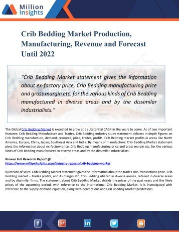Crib Bedding Market By Key Players, Growth Factors, Regions And Applications, Industry Forecast By 2022