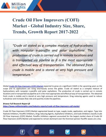Crude Oil Flow Improvers (COFI) Market by 2022 - Analysis, Growth, Drivers, Challenges, Trend, Forecast and Vendors Analysis with Top Vendors