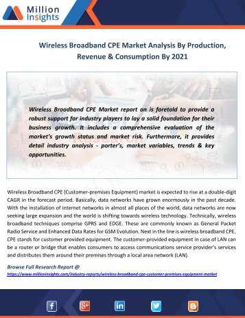 Wireless Broadband CPE Market Analysis By Production, Revenue & Consumption By 2021