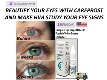 BEAUTIFY YOUR EYES WITH CAREPROST AND MAKE HIM STUDY YOUR EYE SIGNS