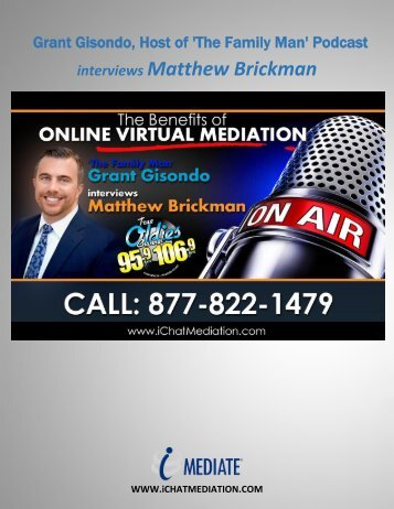 Grant Gisondo Talks To Matthew Brickman About The Benefits of Online Virtual Mediation