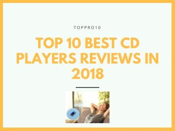 Top 10 Best CD Players Reviews in 2018