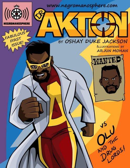 Dr Aktion by Oshay Duke Jackson ~ Fabulous First Issue