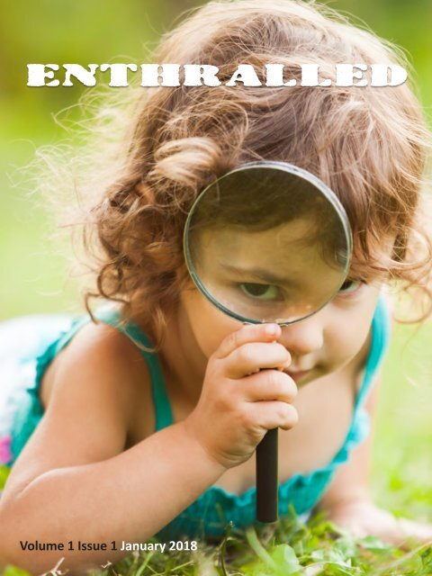 Enthralled Magazine Vol 1 Issue 1 - Explore