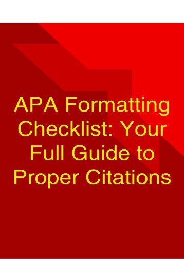 APA Formatting Checklist: Your Full Guide to Proper Citations